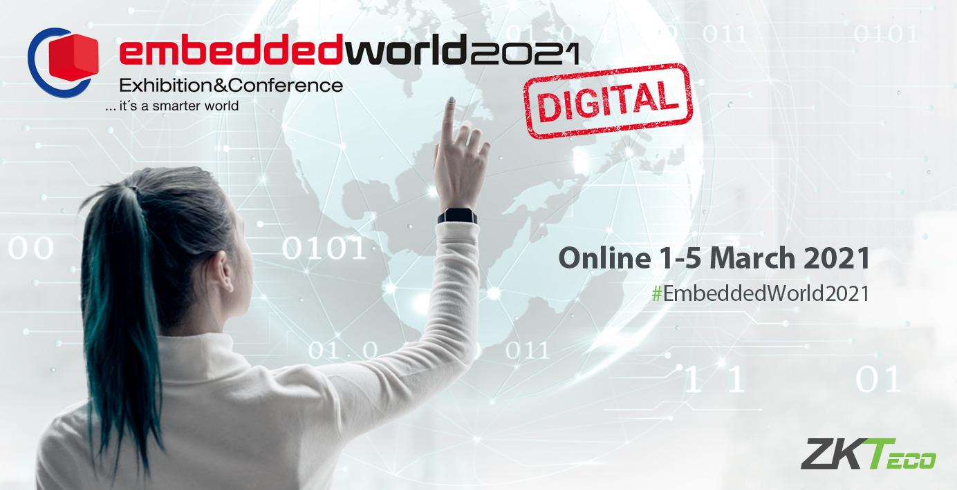 Join ZKTeco Europe at Embedded World 2021 Digital!