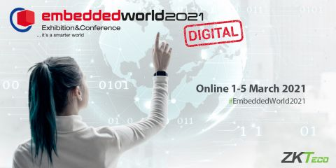 Join ZKTeco Europe at Embedded World 2021 Digital!