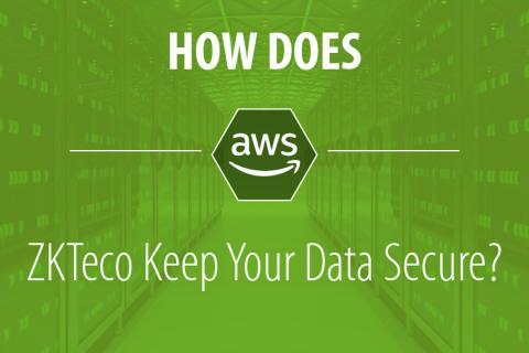 data security, ZKTeco Data security, AWS, ZKTeco Europe,
