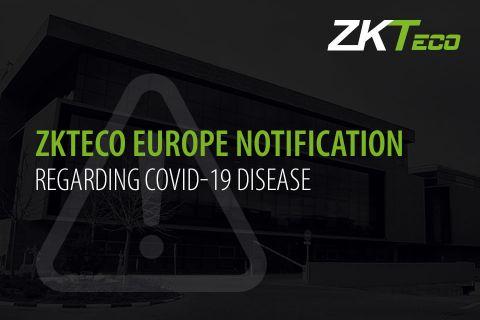 ZKTeco Europe, ZKTeco, COVID-19 Coronavirus Notification