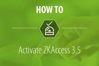 How to license ZKAccess 3.5, ZKTeco, ZKTeco Europe, ZKAccess 3.5,