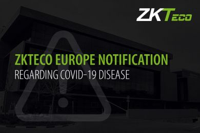 ZKTeco Europe, ZKTeco, COVID-19 Coronavirus Notification